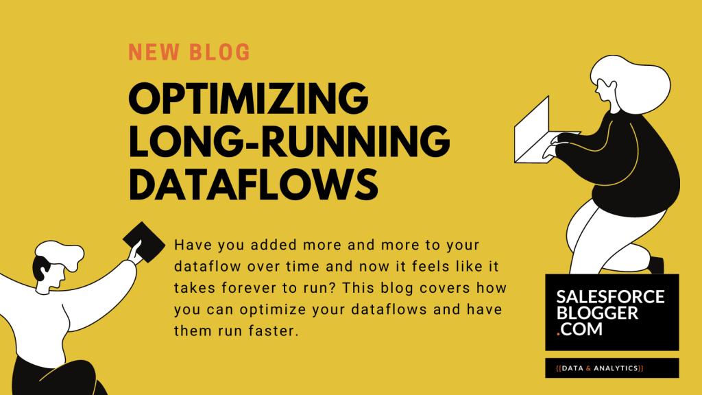 Optimizing long-running dataflows