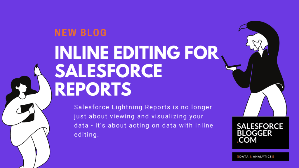 Inline Editing for Salesforce Reports
