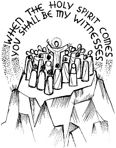 Jesus on mountain top with disciples, surrounded by words: When the Holy Spirit Comes, You shall be my witnesses