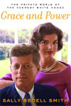 Book cover for Grace and Power: The Private World of the Kennedy White House