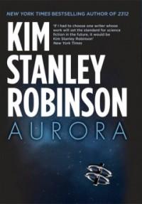 Aurora – Kim Stanley Robinson