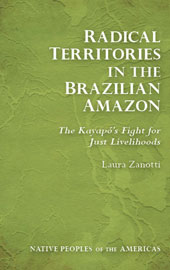 RADICAL TERRITORIES IN THE BRAZILIAN AMAZON by L. Zanotti (2016)