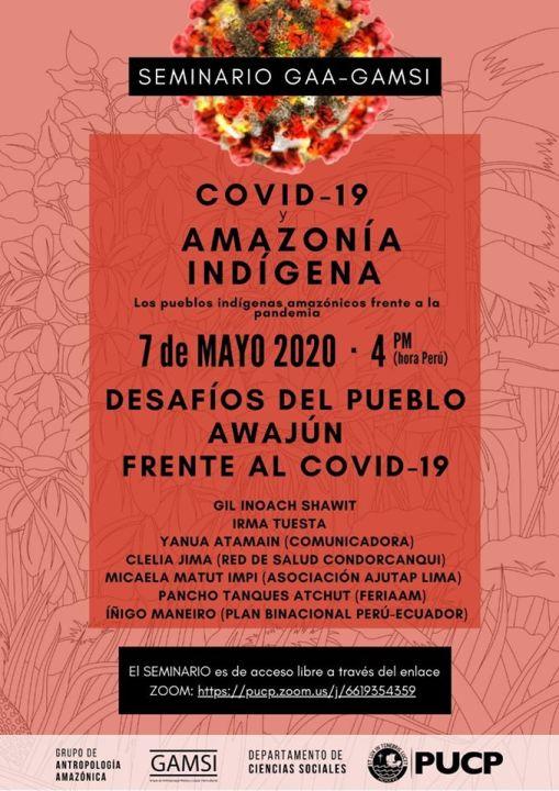 Seminario ZOOM – 7 Mayo 4PM (hora Perú) – COVID-19 y AMAZONÍA INDÍGENA