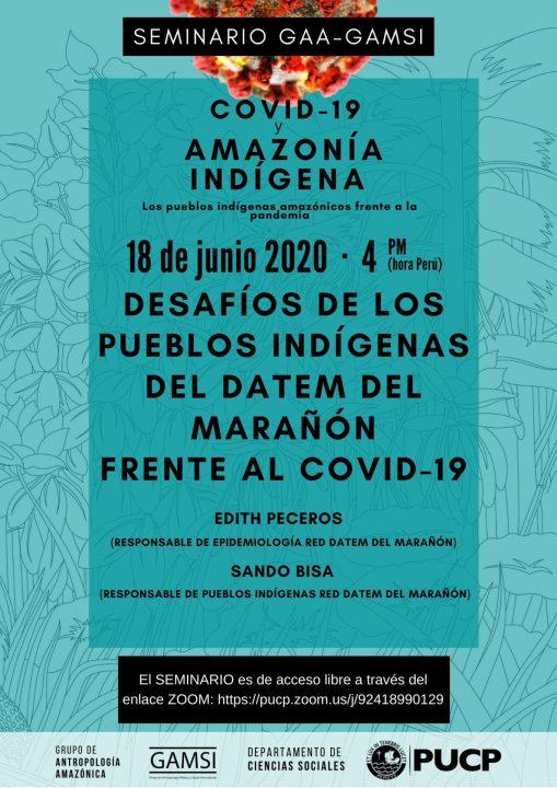 """Seminario del GAA-GAMSI """"Desafíos de los pueblos indígenas del Datem del Marañón frente al Covid-19"""" (6-18-20)"""