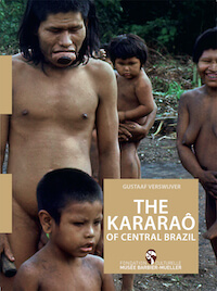 THE KARARAÔ OF CENTRAL BRAZIL by G. Verswijver (2020)