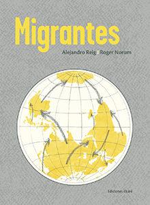 MIGRANTES por A. Reig & R. Norum (2020)