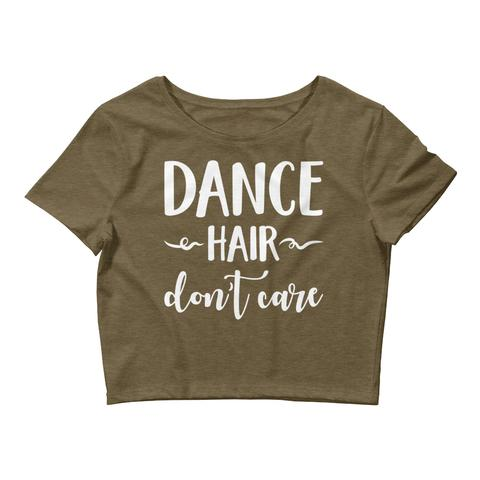 Dance Hair Don't Care Crop Top
