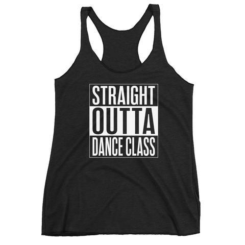 Straight Outta Dance Class Tank Top