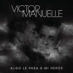 Víctor Manuelle y su campaña contra el Alzheimer en el tema dedicado a su padre