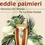 Eddie Palmieri lanzó nueva versión de 'Vámonos pa'l monte' con la Big Band