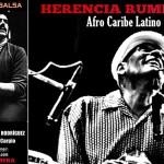 Herencia Rumbera busca contar la historia de la salsa tras bambalinas