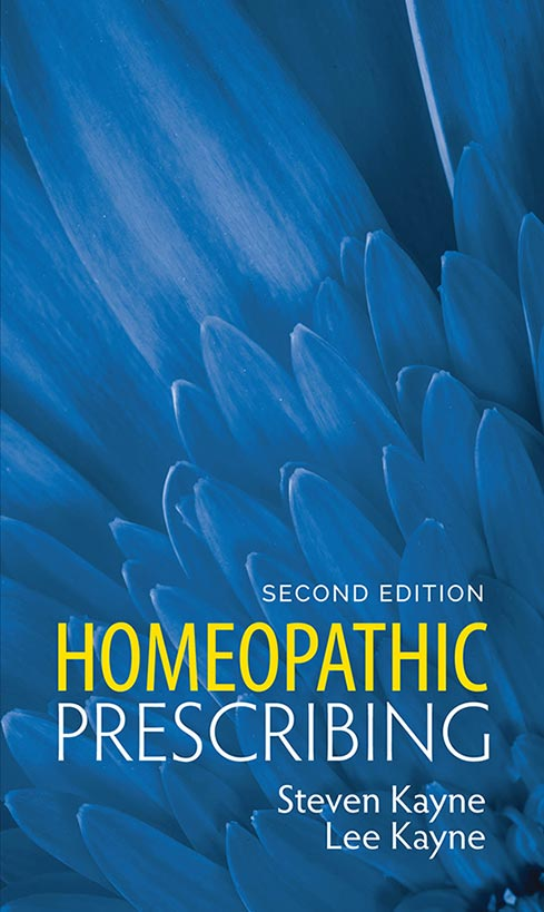 Homeopathic Prescribing by Steven Kayne & Lee Kayne