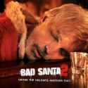 FREE Bad Santa 2 Tickets
