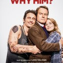 FREE Why Him? Preview Tickets
