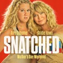 FREE Tickets to Snatched Preview
