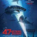 FREE 47 Meters Down Tickets