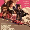 FREE Baby Driver Tickets