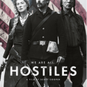 FREE Hostiles Preview Tickets