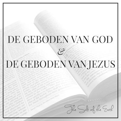 De geboden van God en de geboden van Jezus