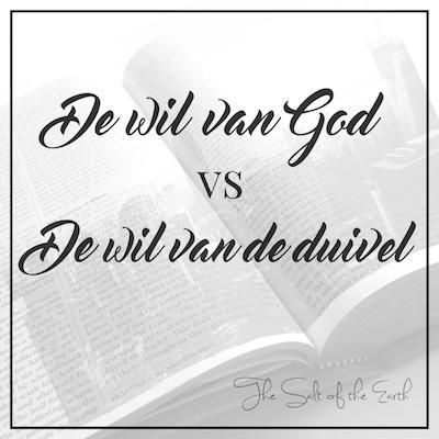 wil van God wil van de duivel