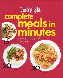Cooking Light: Complete Meals in Minutes