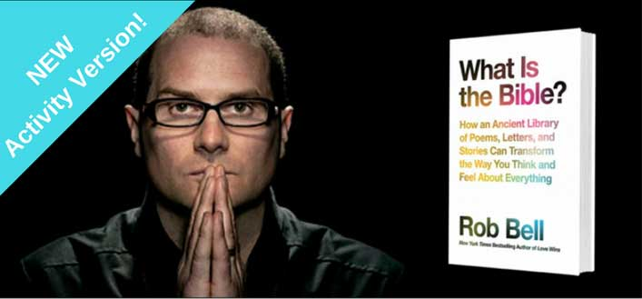 rob bell what is the bible
