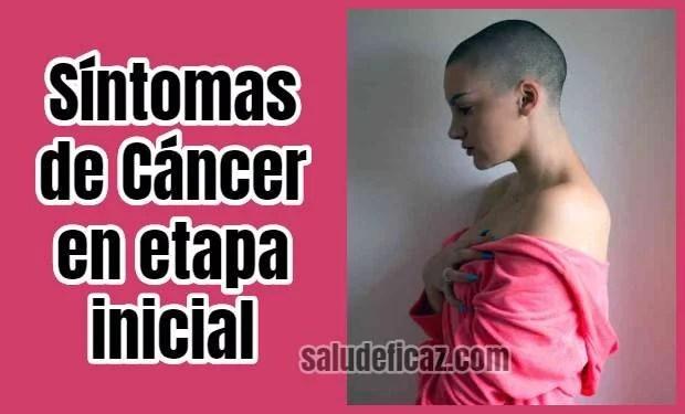 sintomas de cancer en etapa inicial