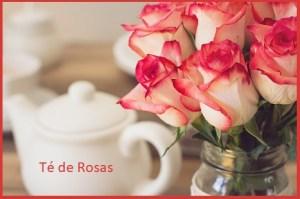 Té de Rosas: Propiedades Saludables