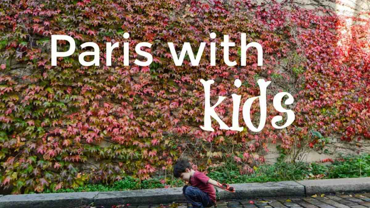 Top 10 activities in Paris for kids