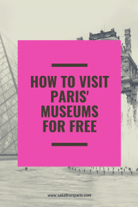 How to get free admission to the best museums in Paris - Free Museums in Paris