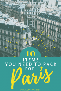 Paris packing essentials - what to pack for paris - must have items for Paris