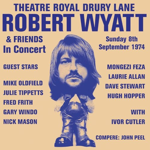 Robert Wyatt Drury Lane 1974