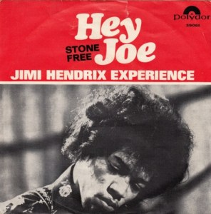 hey joe 45 rpm stone free 7""