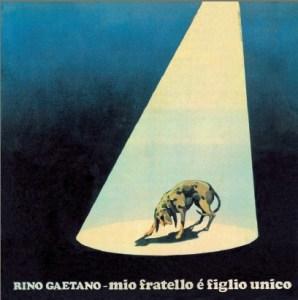 rino_gaetano_mio_fratello