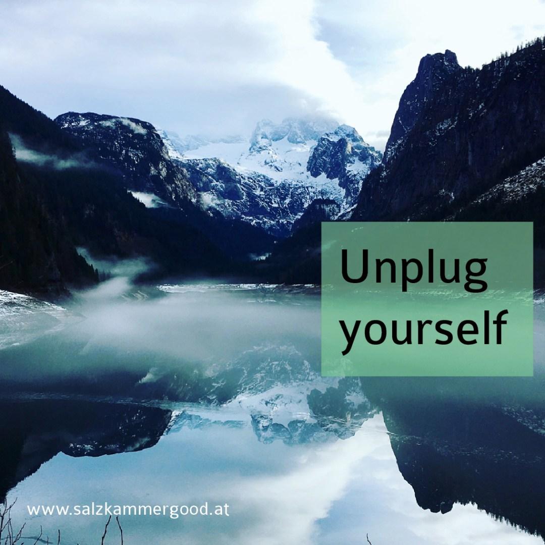 Unplug yourself