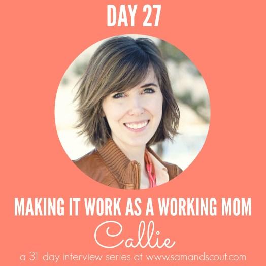 Day 27 - Callie