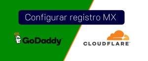 Cómo Configurar el registro MX de Godaddy en CloudFlare ✅