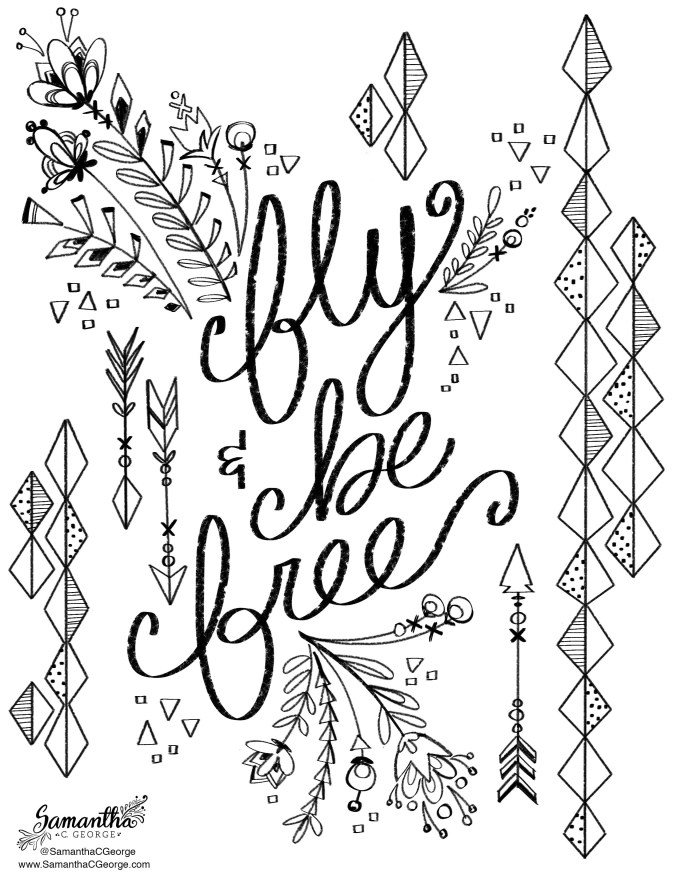 Fly and Be Free Coloring Page - Samantha C George