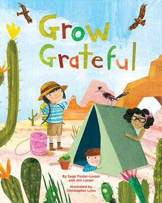Grow Grateful by Jon Lasser and Sage Foster-Lasser