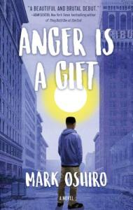 ANGER IS A GIFT by Mark Oshiro