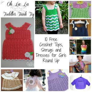 10 Free Crochet Tops, Shrugs and Dresses for Girls Round Up