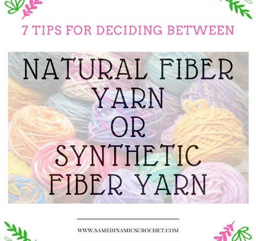 Natural Fiber Yarn or Synthetic Fiber Yarn, Which to Use?