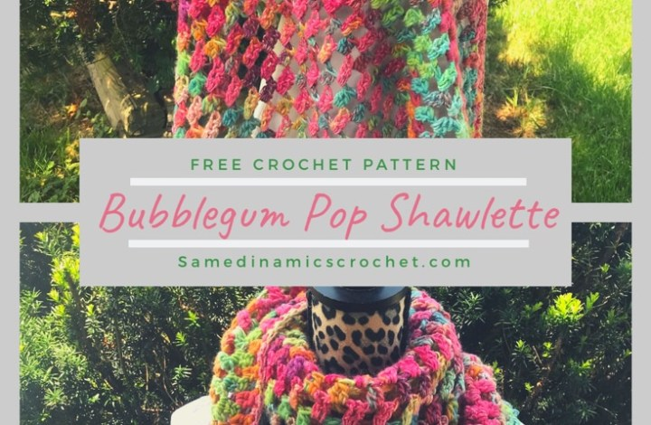 How to Crochet a Simple Bubblegum Pop Shawlette Free Crochet Pattern
