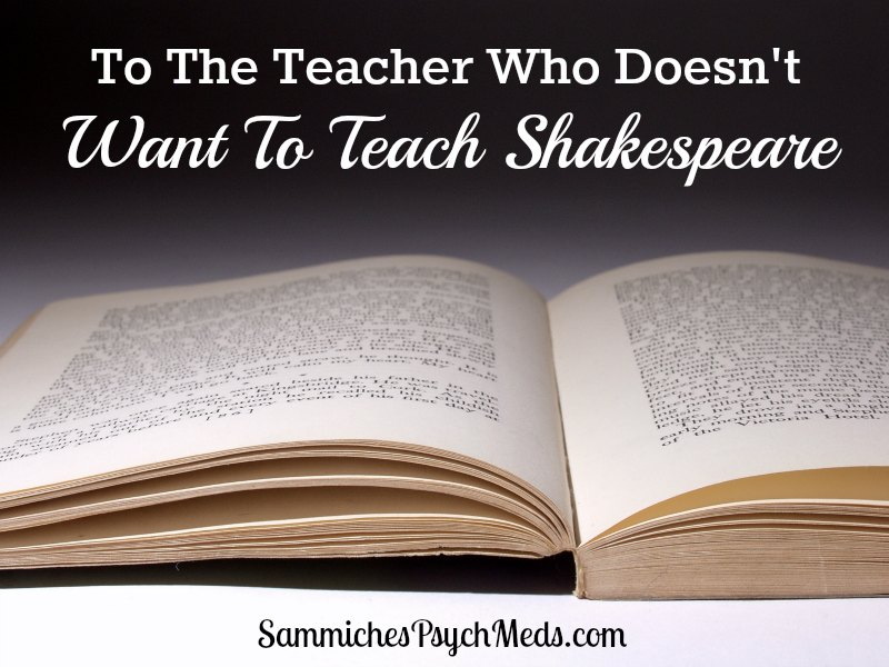 Teacher Dana Dusbiber wrote an article saying she doesn't want to teach Shakespeare anymore. Another teacher wrote a brilliant and empowering response.
