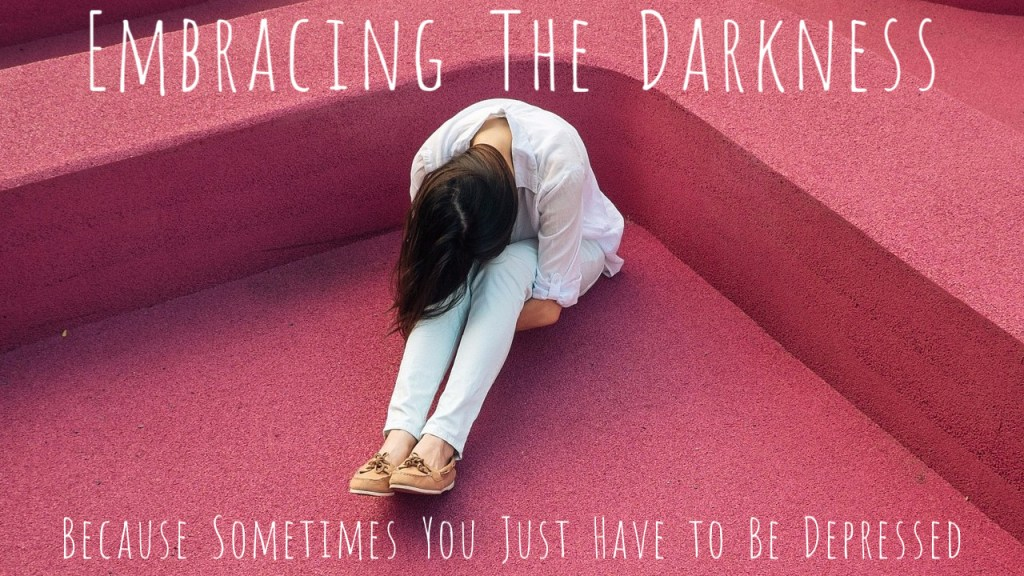 Embracing the Darkness of Depression