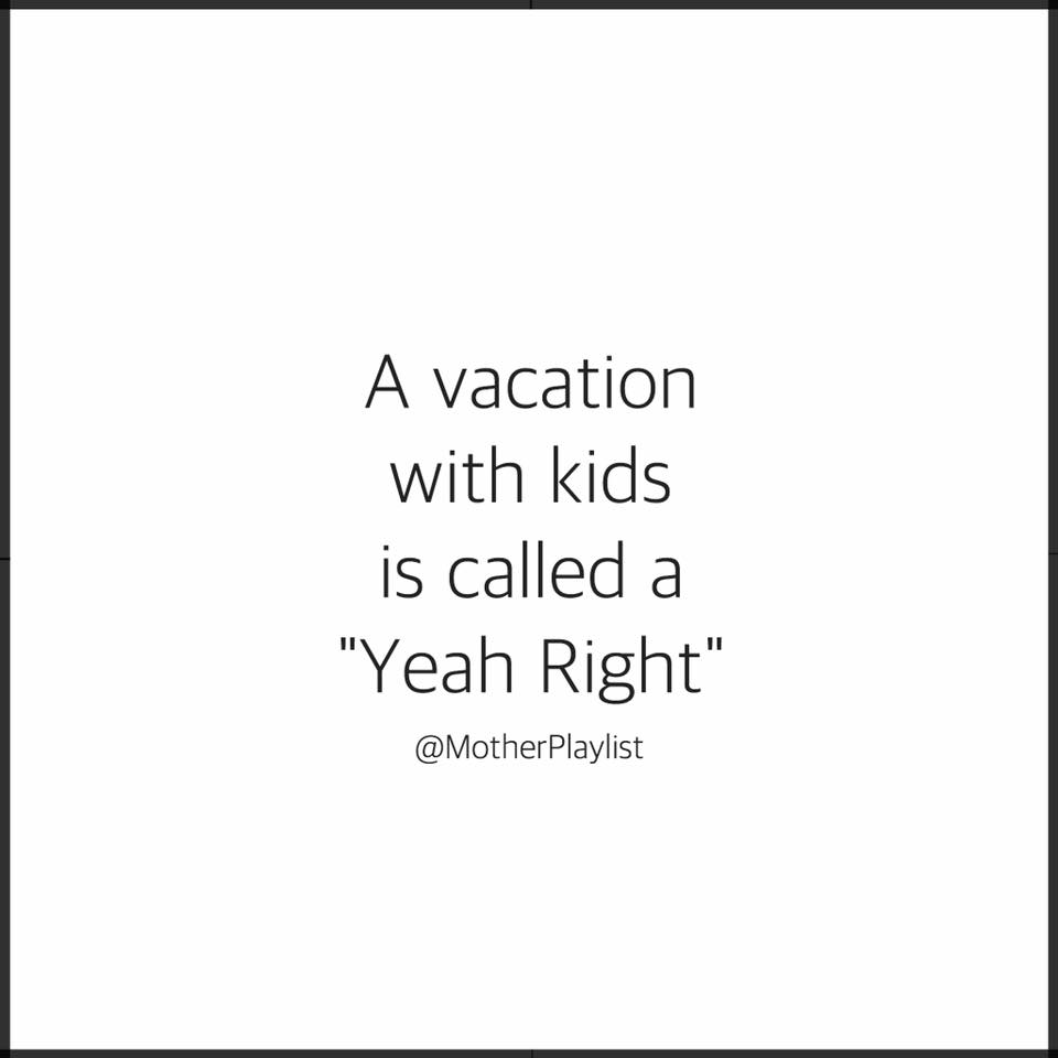 mp?resize=960%2C960&ssl=1 23 funny memes that perfectly capture the hell that is family vacation