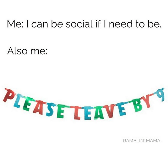 Introvert Memes by Sammiches and Psch Meds and ramblinmama1