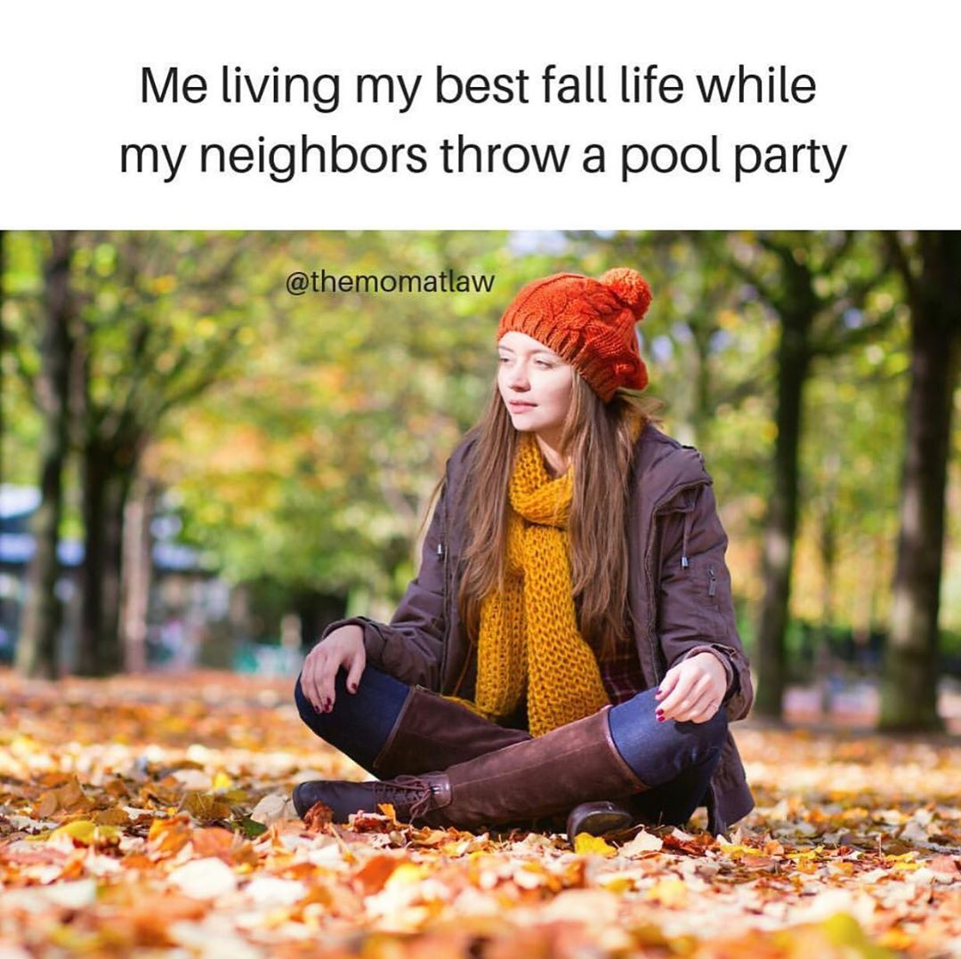 12 Memes About Just How Much We Fuggin Love Fall