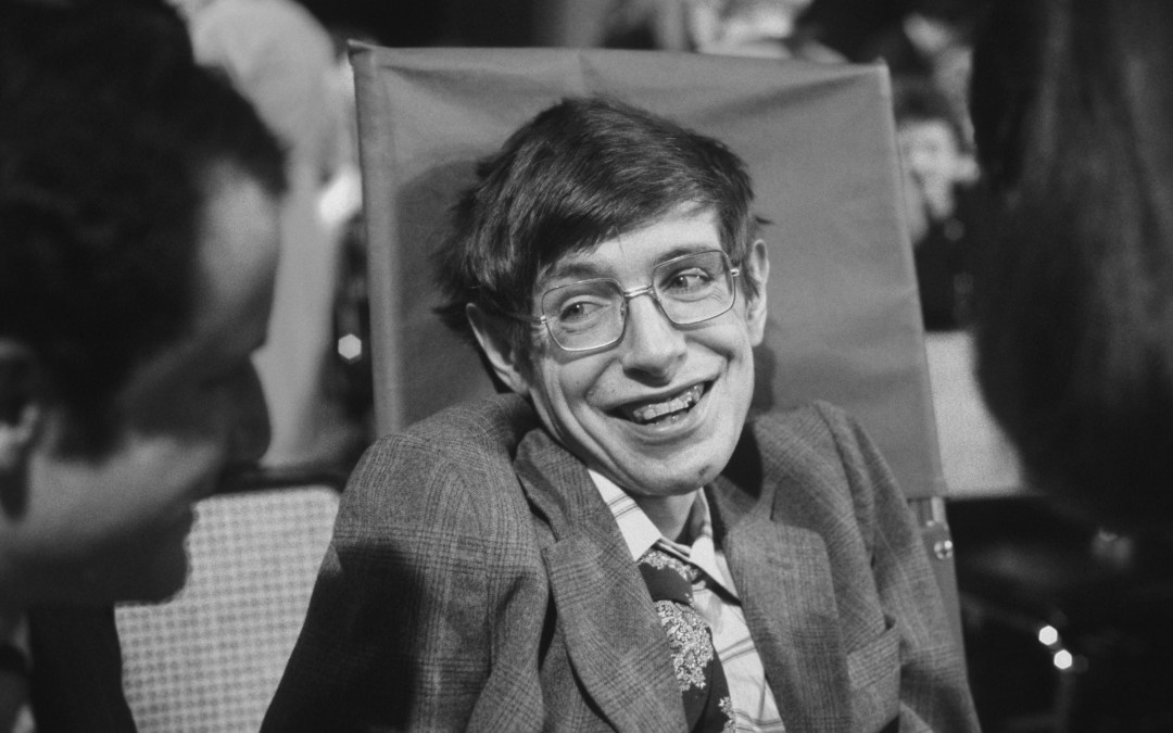 On Stephen Hawking: Tough Times Never Last But Tough People Do
