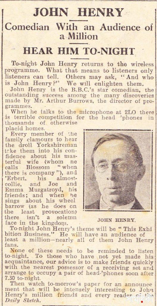 John Henry Comedian with an Audience of a Million Hear Him Tonight Daily Sketch 1924 02 24 নাম তার ছিল জন হেনরী, ছিল যেন জীবন্ত ইতিহাস
